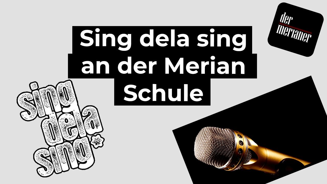 Sing dela Sing an der Merian Schule